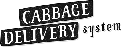 Cabbage Delivery System
